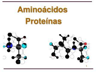 Amino cidos   Prote nas