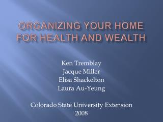 Organizing Your Home for health and wealth