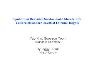 Equilibrium Restricted Solid-on-Solid Models  with  Constraints on the Growth of Extremal heights