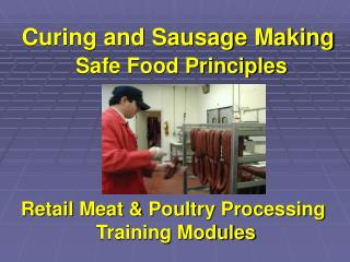 Curing  Sausage Making Training Module Presentation - Curing and ...