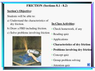 FRICTION Sections 8.1 - 8.2