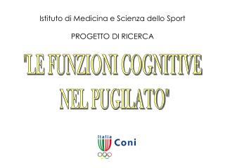 Istituto di Medicina e Scienza dello Sport  PROGETTO DI RICERCA