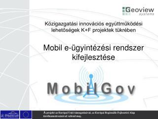 Mobil e- gyint z si rendszer kifejleszt se