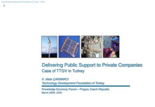 Delivering Public Support to Private Companies Case of TTGV in Turkey