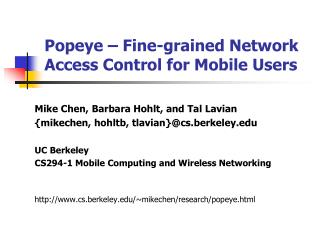 Popeye   Fine-grained Network Access Control for Mobile Users