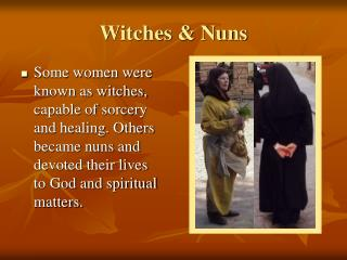 Witches  Nuns
