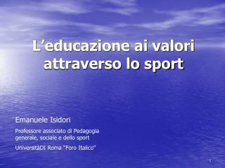 L educazione ai valori attraverso lo sport