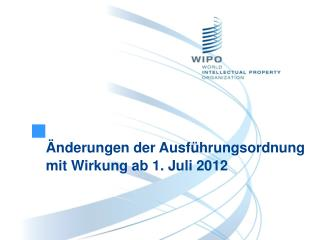 nderungen der Ausf hrungsordnung mit Wirkung ab 1. Juli 2012
