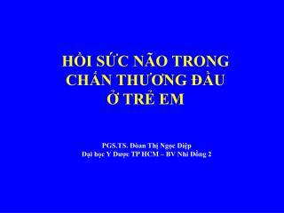 HI SC N O TRONG CHN THUONG  U  TR EM
