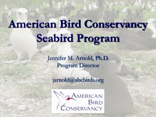 American Bird Conservancy Seabird Program