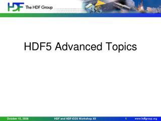 HDF5 Advanced Topics