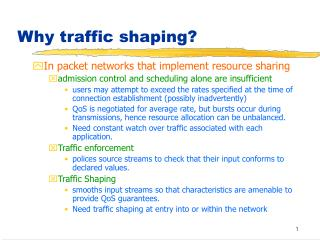 Why traffic shaping