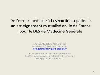 De l erreur m dicale   la s curit  du patient : un enseignement mutualis  en Ile de France pour le DES de M decine G n r