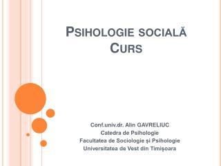 Psihologie sociala Curs