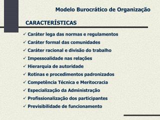 Modelo Burocr tico de Organiza  o