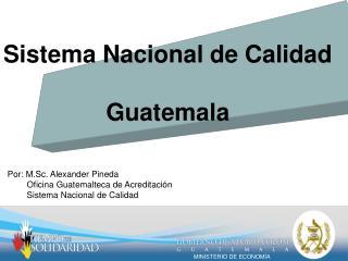 Sistema Nacional de Calidad   Guatemala