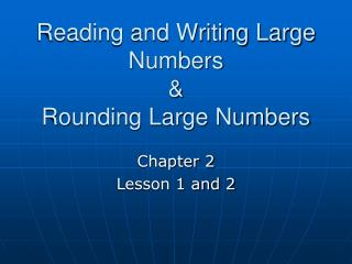 Reading and Writing Large Numbers  Rounding Large Numbers