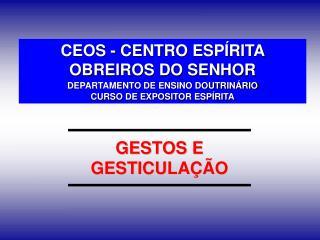 CEOS - CENTRO ESP RITA OBREIROS DO SENHOR DEPARTAMENTO DE ENSINO DOUTRIN RIO CURSO DE EXPOSITOR ESP RITA