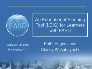 An Educational Planning Tool LEIC for Learners with FASD