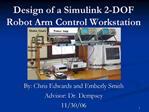 Design of a Simulink 2-DOF Robot Arm Control Workstation