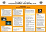 Nursing Care to Prevent Unplanned Hypothermia in the Operating Room