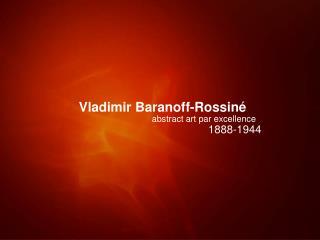 Vladimir Baranoff-Rossin