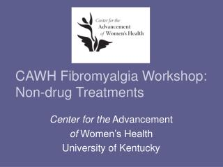 CAWH Fibromyalgia Workshop: Non-drug Treatments