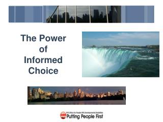 The Power of Informed Choice