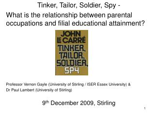 Tinker, Tailor, Soldier, Spy - What is the relationship between parental occupations and filial educational attainment