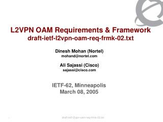 L2VPN OAM Requirements  Framework draft-ietf-l2vpn-oam-req-frmk-02.txt