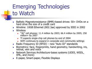 Emerging Technologies to Watch