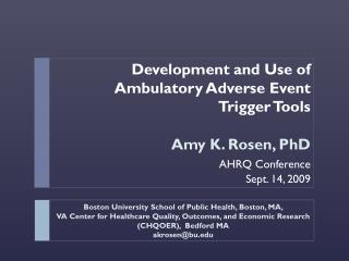 Development and Use of Ambulatory Adverse Event