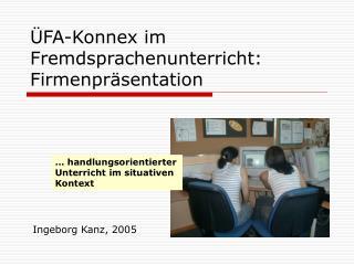 FA-Konnex im Fremdsprachenunterricht: Firmenpr sentation