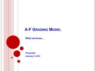 A-F Grading Model
