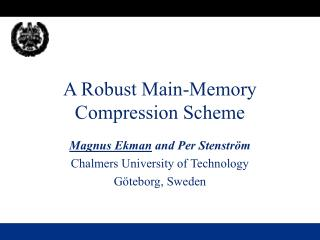 A Robust Main-Memory Compression Scheme