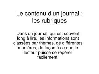 Le contenu d un journal :  les rubriques