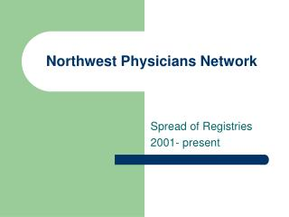 Northwest Physicians Network