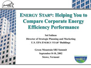 ENERGY STAR : Helping You to Compare Corporate Energy Efficiency Performance