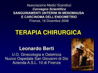Associazione Medici Scandicci Convegno Scientifico SANGUINAMENTI UNTERINI IN MENOMAUSA  E CARCINOMA DELL ENDOMETRIO Fire