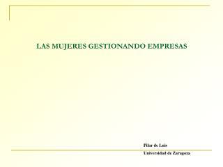 LAS MUJERES GESTIONANDO EMPRESAS