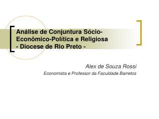 An lise de Conjuntura S cio-Econ mico-Pol tica e Religiosa - Diocese de Rio Preto -