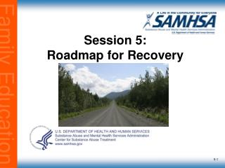 Session 5: Roadmap for Recovery