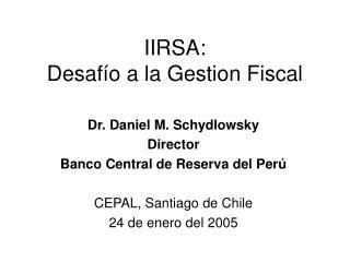 IIRSA:  Desaf o a la Gestion Fiscal