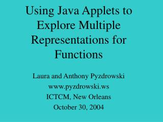 Using Java Applets to Explore Multiple Representations for Functions