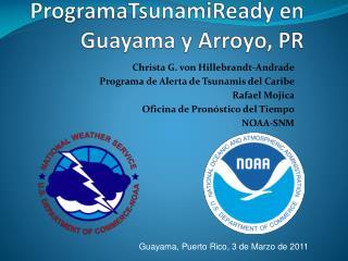 ProgramaTsunamiReady en Guayama y Arroyo, PR