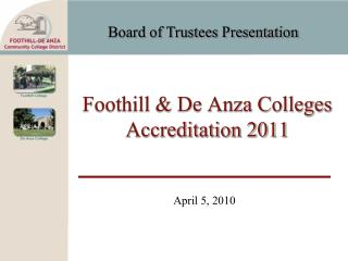 Foothill  De Anza Colleges Accreditation 2011