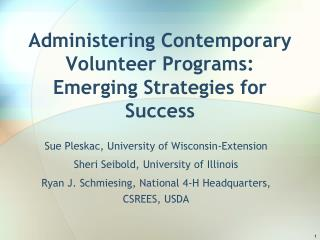 Administering Contemporary Volunteer Programs: Emerging Strategies for Success