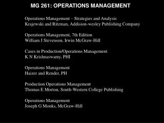 Operations Management   Strategies and Analysis Krajewski and Ritzman, Addision-wesley Publishing Company  Operations Ma