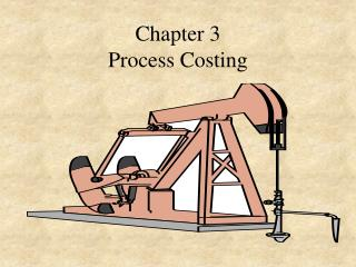 Chapter 3 Process Costing