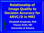 Relationship of Image Quality to Decision Accuracy for ARVC